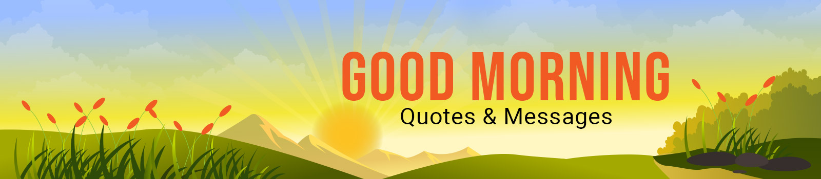 Good Morning Quotes & Messages